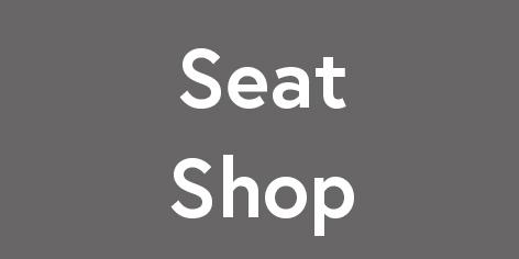 Seat shop